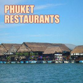 Phuket Restaurants – Where to eat out in Phuket